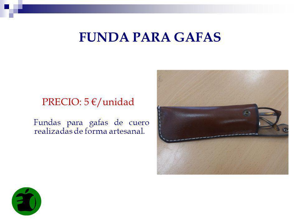 FUNDA PARA GAFAS PRECIO: 5 €/unidad