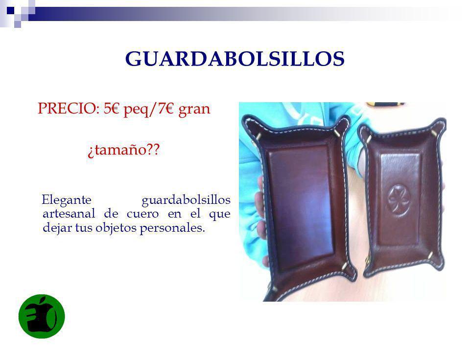 GUARDABOLSILLOS PRECIO: 5€ peq/7€ gran ¿tamaño