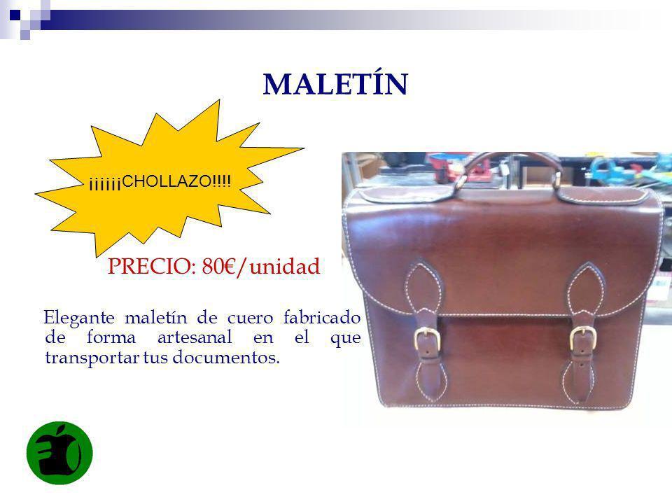 MALETÍN PRECIO: 80€/unidad