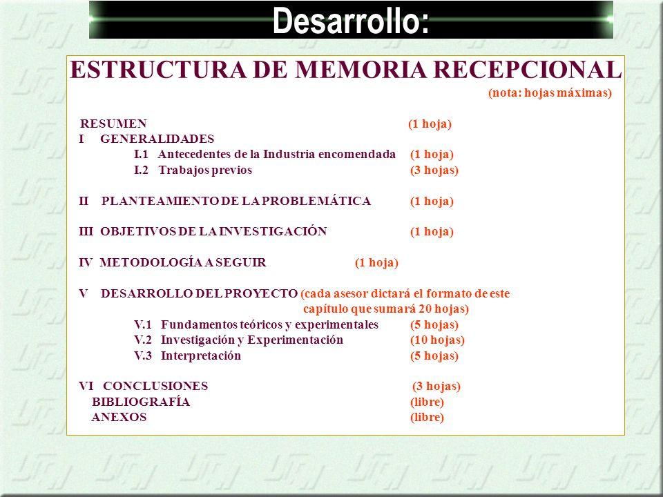 ESTRUCTURA DE MEMORIA RECEPCIONAL (nota: hojas máximas)