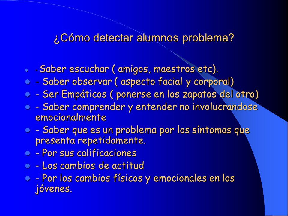 ¿Cómo detectar alumnos problema