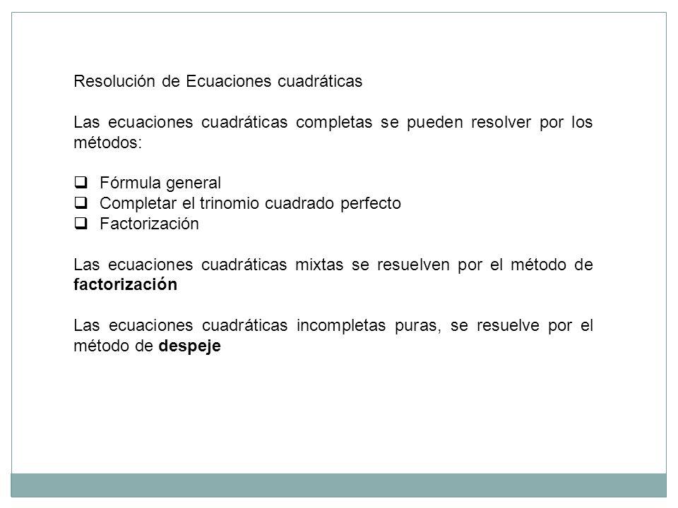 Resolución de Ecuaciones cuadráticas