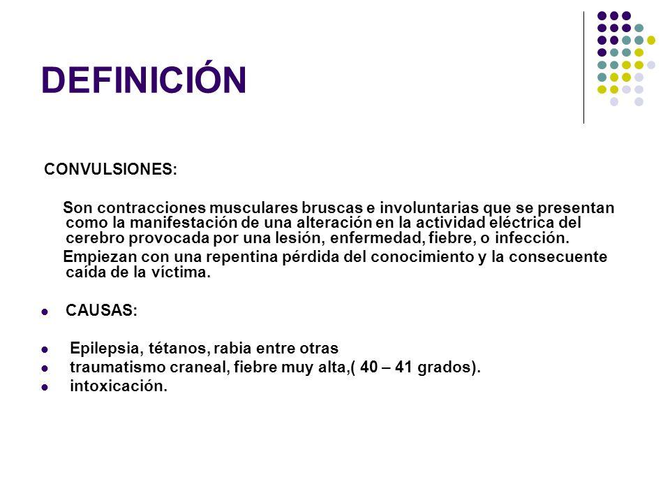 DEFINICIÓN CONVULSIONES: