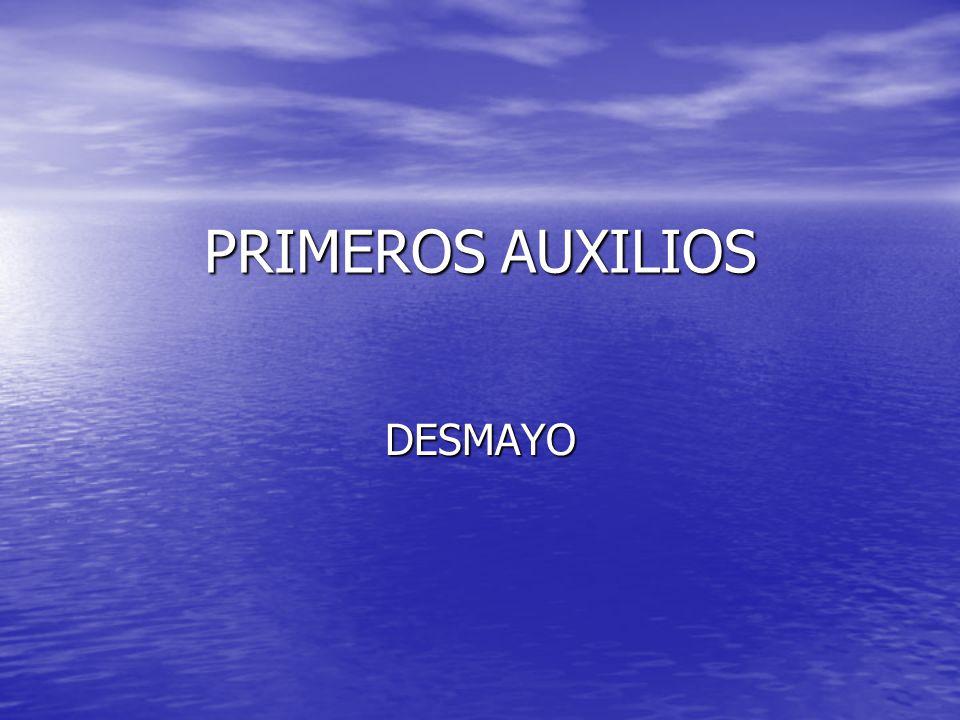 PRIMEROS AUXILIOS DESMAYO