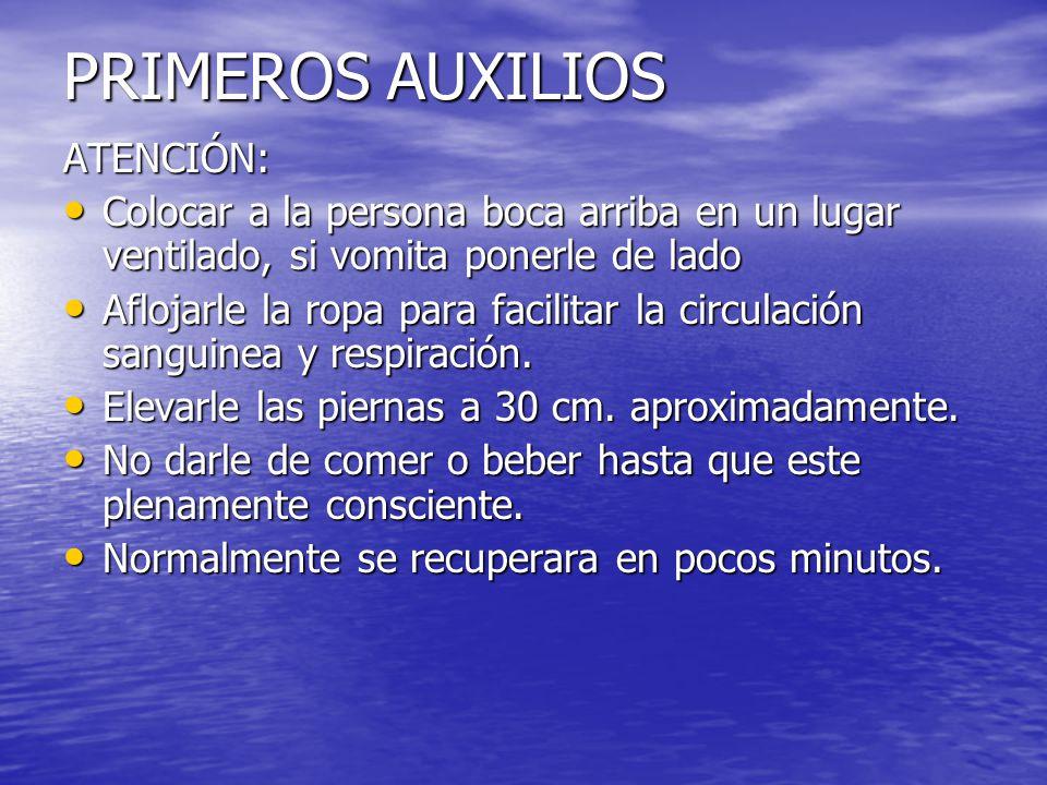 PRIMEROS AUXILIOS ATENCIÓN: