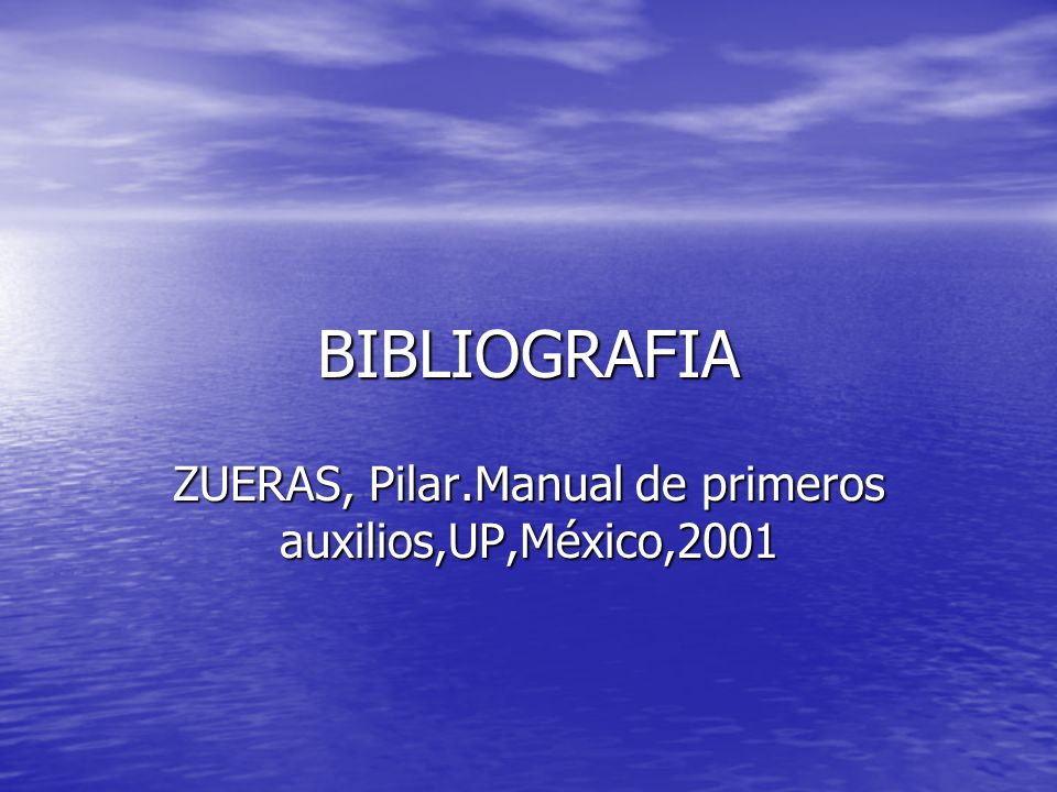 ZUERAS, Pilar.Manual de primeros auxilios,UP,México,2001