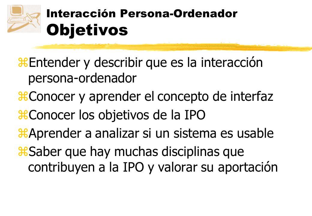 Interacción Persona-Ordenador Objetivos