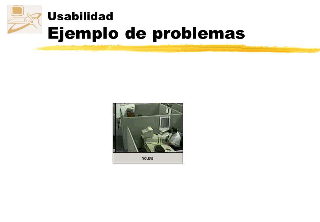 Usabilidad Ejemplo de problemas