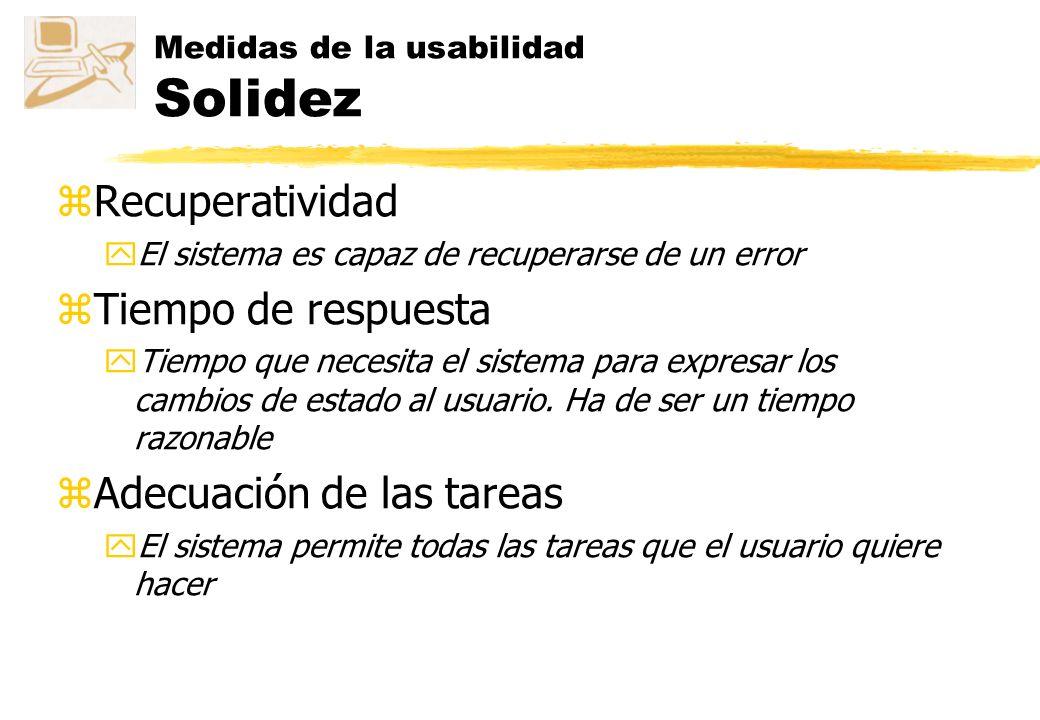 Medidas de la usabilidad Solidez