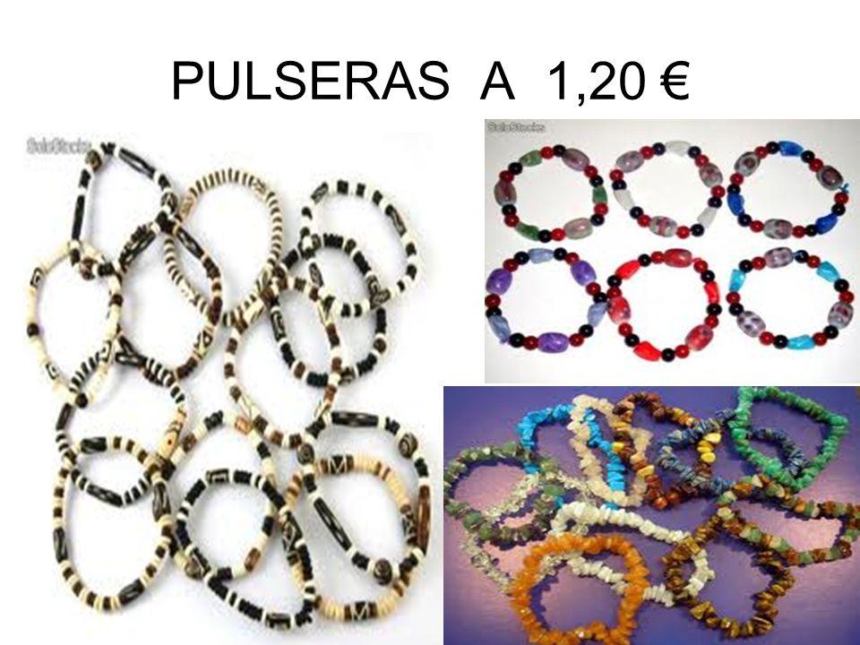 PULSERAS A 1,20 €