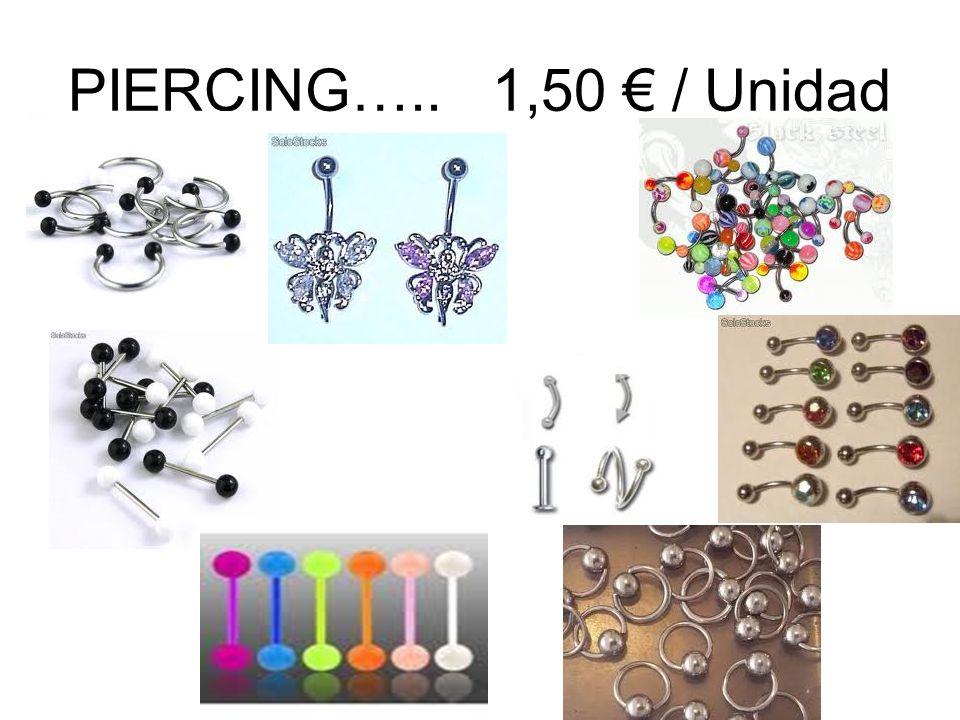 PIERCING….. 1,50 € / Unidad