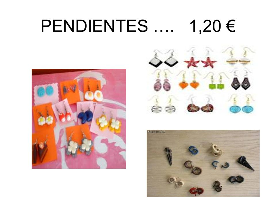 PENDIENTES …. 1,20 €