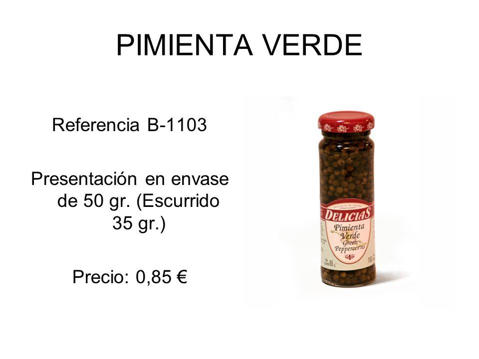 Presentación en envase de 50 gr. (Escurrido 35 gr.)