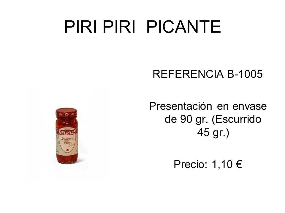 Presentación en envase de 90 gr. (Escurrido 45 gr.)