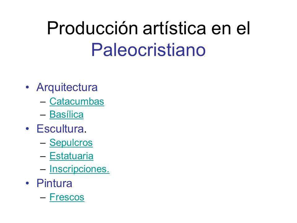 Producción artística en el Paleocristiano