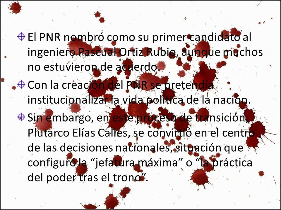 El PNR nombró como su primer candidato al ingeniero Pascual Ortiz Rubio, aunque muchos no estuvieron de acuerdo.