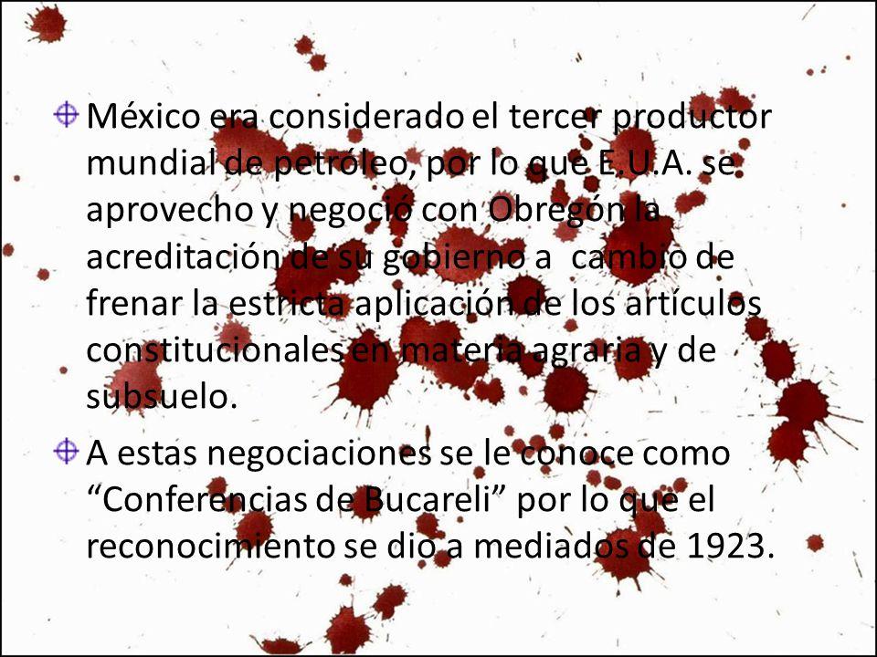 México era considerado el tercer productor mundial de petróleo, por lo que E.U.A. se aprovecho y negoció con Obregón la acreditación de su gobierno a cambio de frenar la estricta aplicación de los artículos constitucionales en materia agraria y de subsuelo.