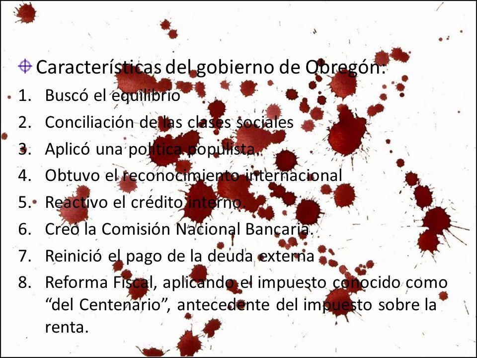 Características del gobierno de Obregón: