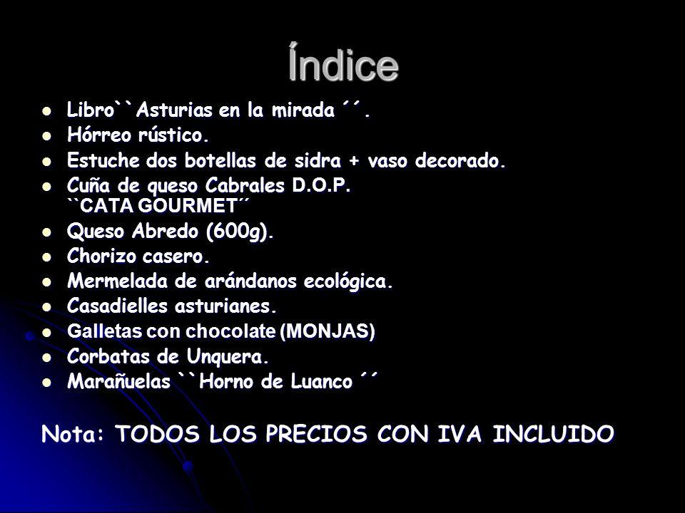 Índice Nota: TODOS LOS PRECIOS CON IVA INCLUIDO