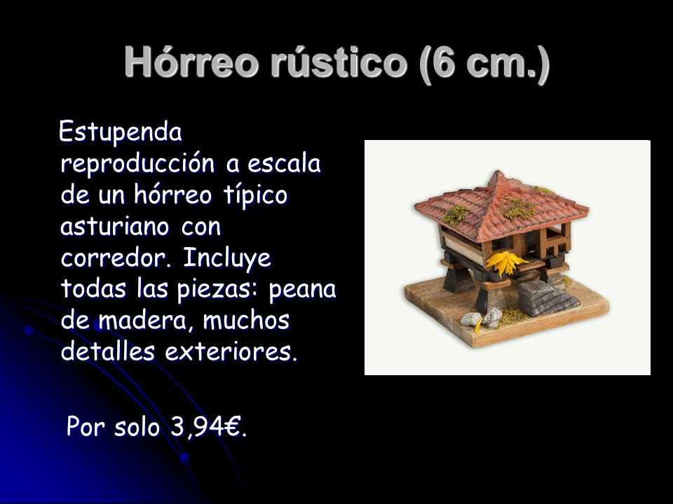 Hórreo rústico (6 cm.)