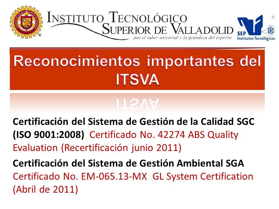 Reconocimientos importantes del ITSVA