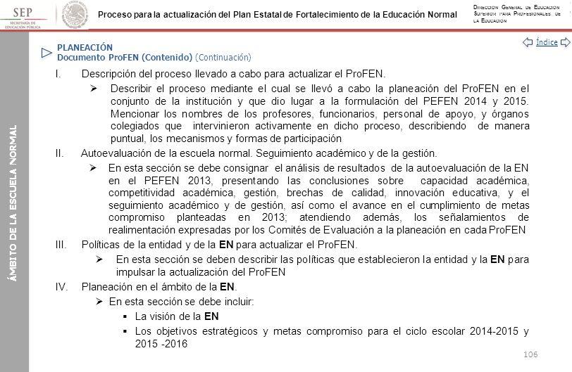 PLANEACIÓN Documento ProFEN (Contenido) (Continuación)