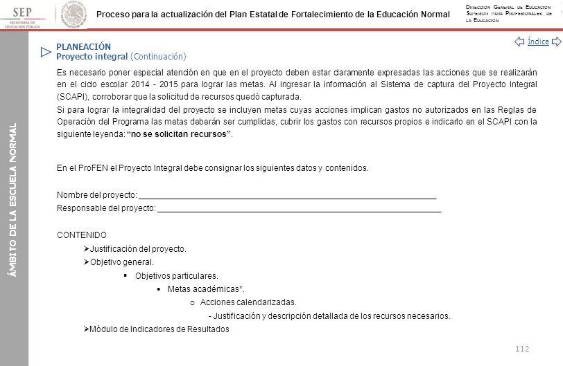 PLANEACIÓN Proyecto integral (Continuación)