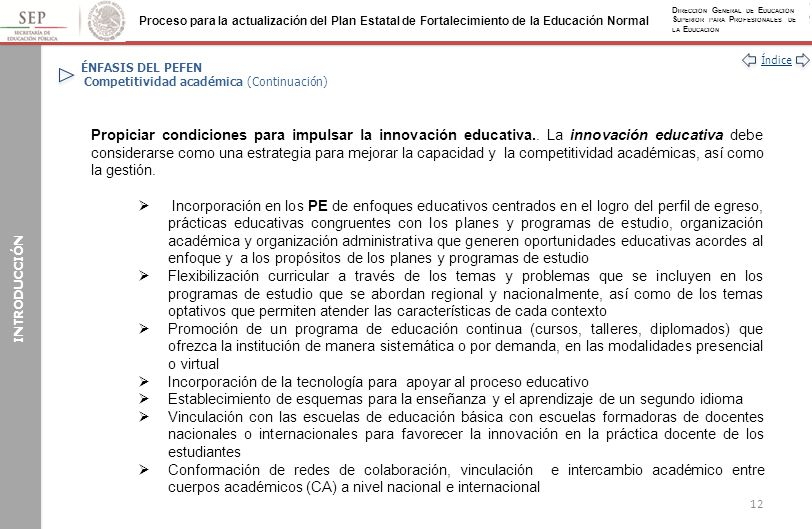 ÉNFASIS DEL PEFEN Competitividad académica (Continuación)