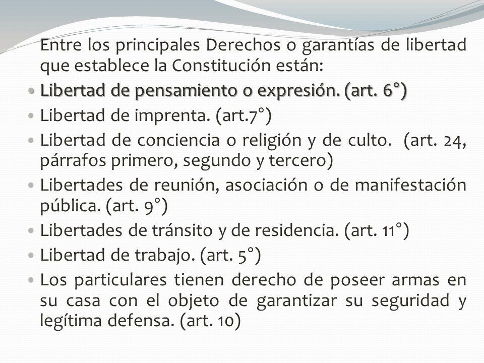 Entre los principales Derechos o garantías de libertad que establece la Constitución están: