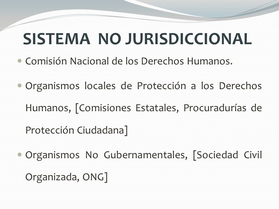 SISTEMA NO JURISDICCIONAL