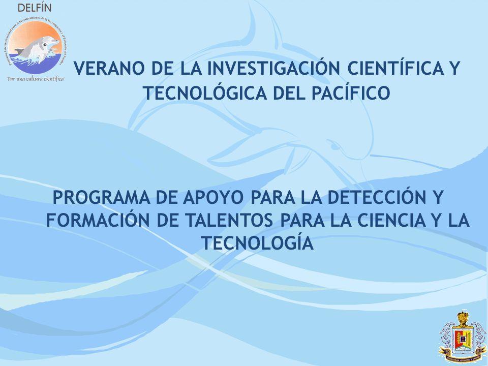 VERANO DE LA INVESTIGACIÓN CIENTÍFICA Y TECNOLÓGICA DEL PACÍFICO