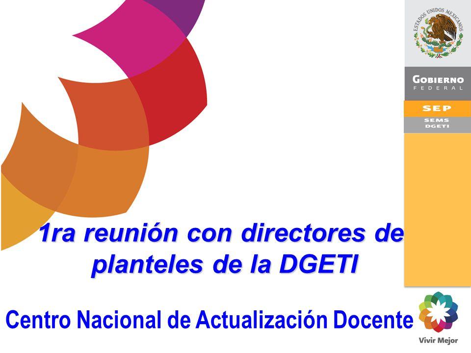 1ra reunión con directores de Centro Nacional de Actualización Docente