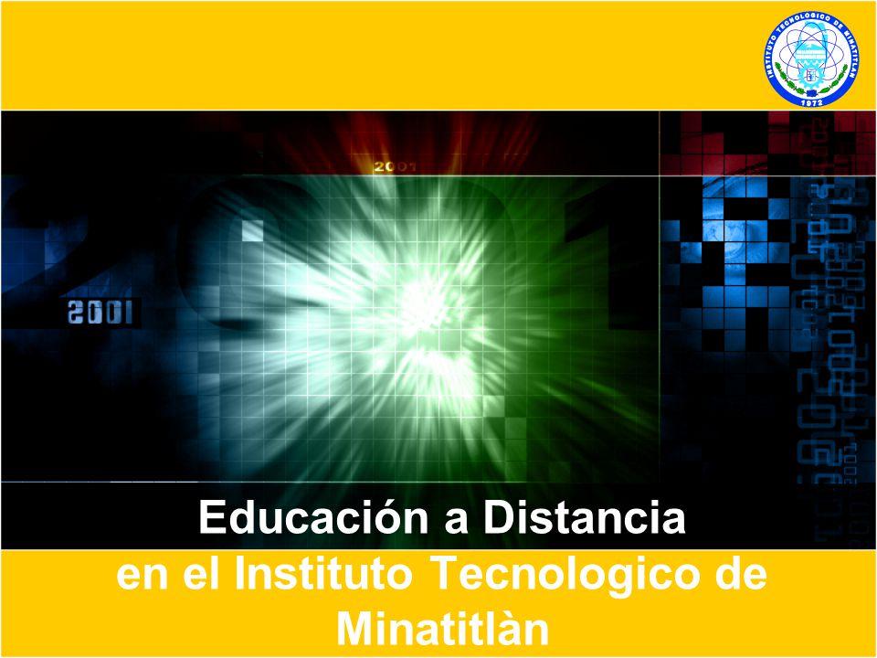 Educación a Distancia en el Instituto Tecnologico de Minatitlàn