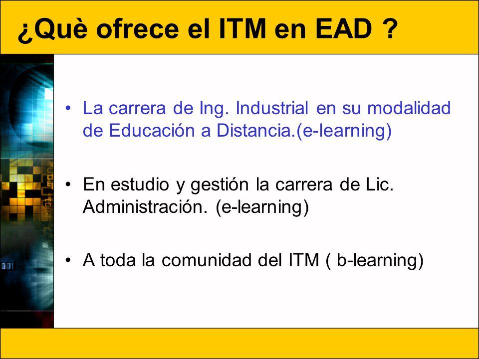 ¿Què ofrece el ITM en EAD