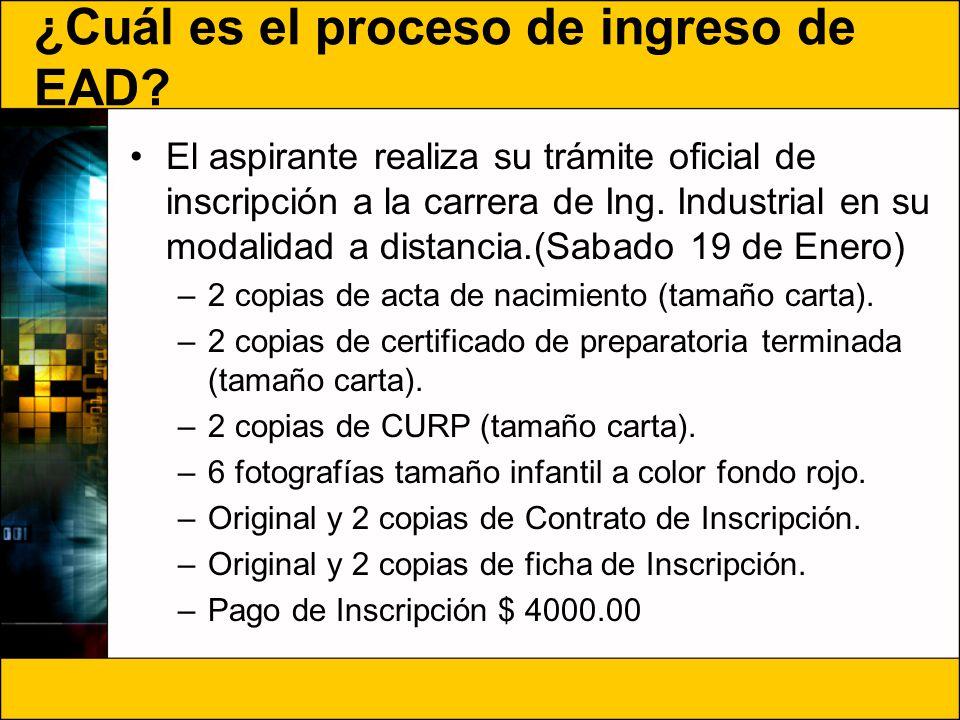¿Cuál es el proceso de ingreso de EAD