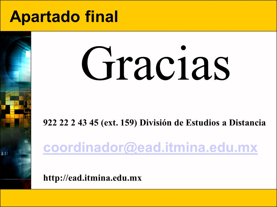 Gracias Apartado final coordinador@ead.itmina.edu.mx