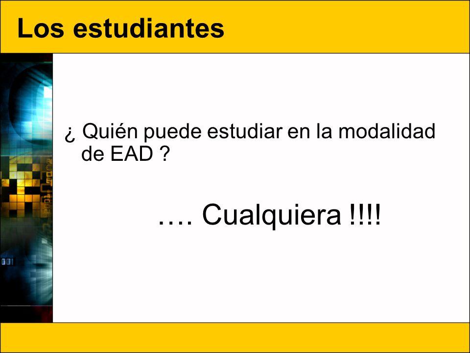Los estudiantes ¿ Quién puede estudiar en la modalidad de EAD