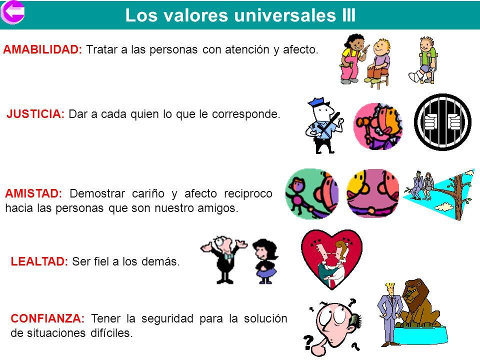 Los valores universales III