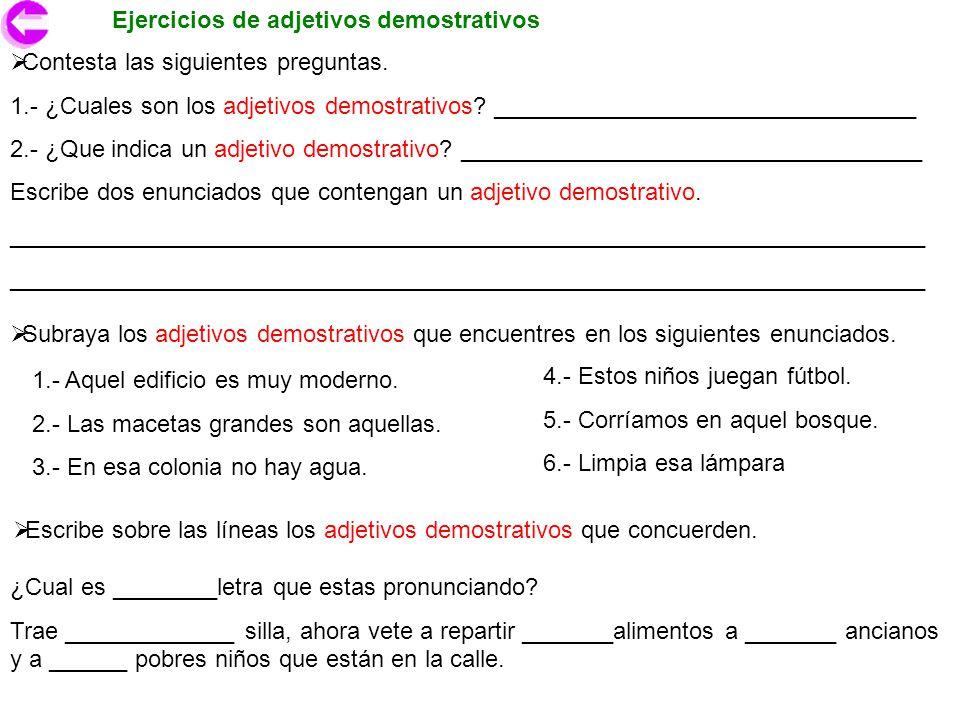 Ejercicios de adjetivos demostrativos