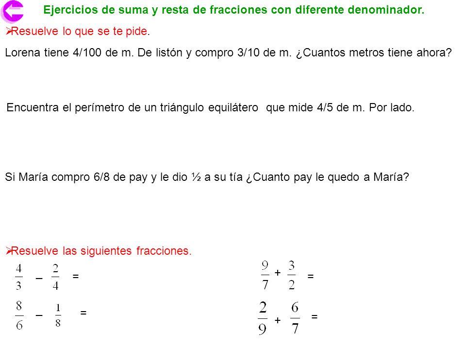 Ejercicios de suma y resta de fracciones con diferente denominador.