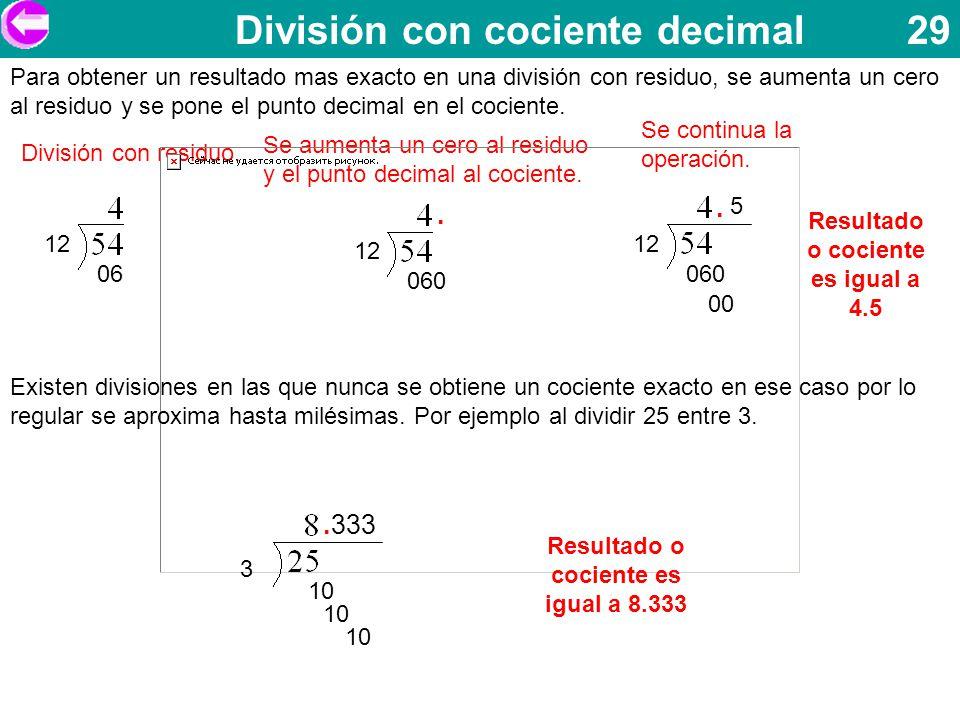 División con cociente decimal 29