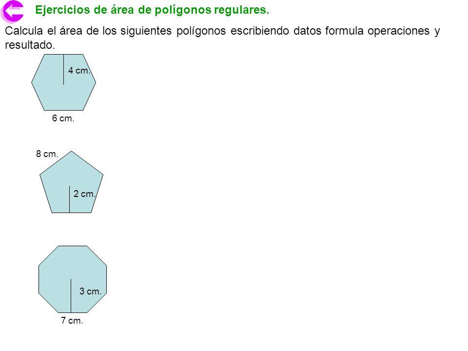 Ejercicios de área de polígonos regulares.