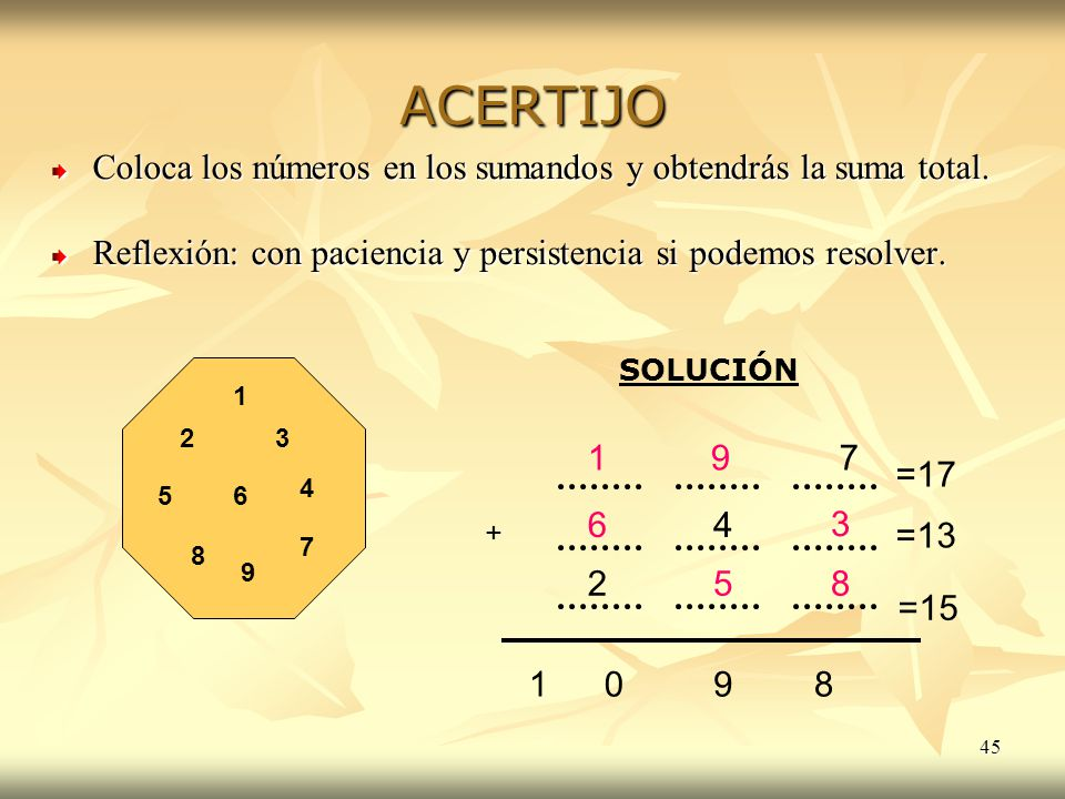 ACERTIJO Coloca los números en los sumandos y obtendrás la suma total.