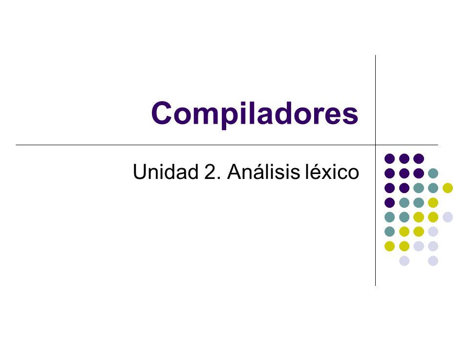 Unidad 2. Análisis léxico