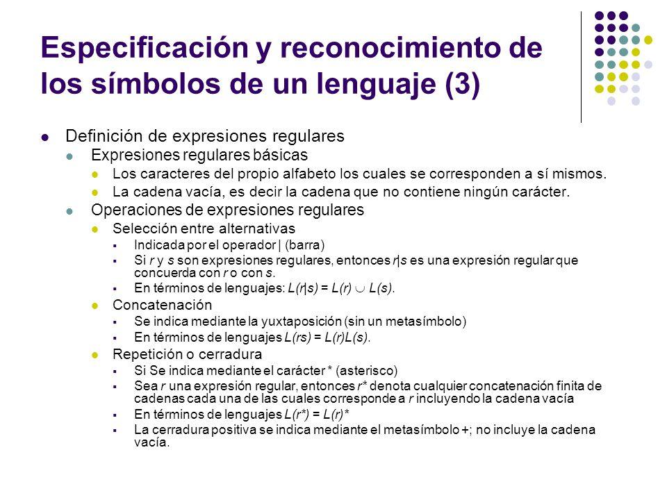 Especificación y reconocimiento de los símbolos de un lenguaje (3)