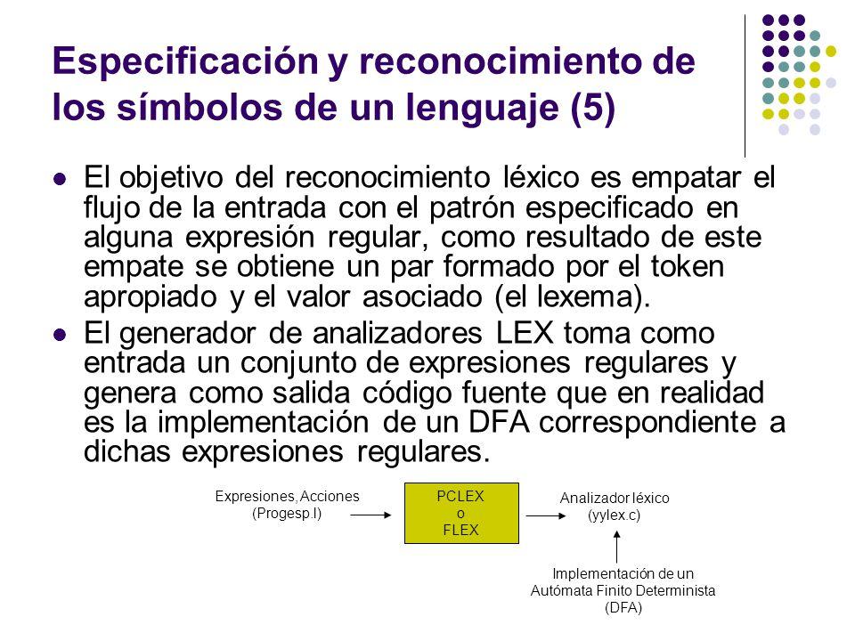 Especificación y reconocimiento de los símbolos de un lenguaje (5)