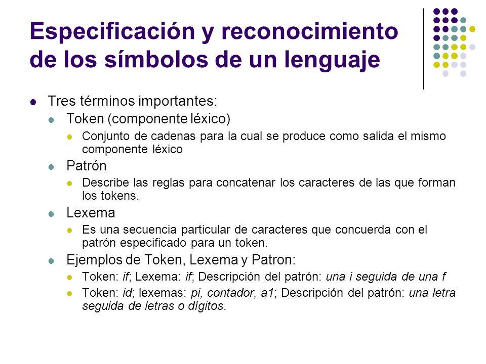 Especificación y reconocimiento de los símbolos de un lenguaje