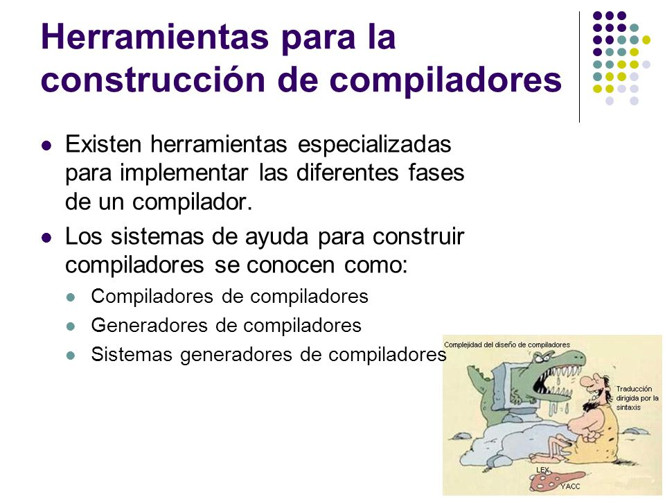 Herramientas para la construcción de compiladores