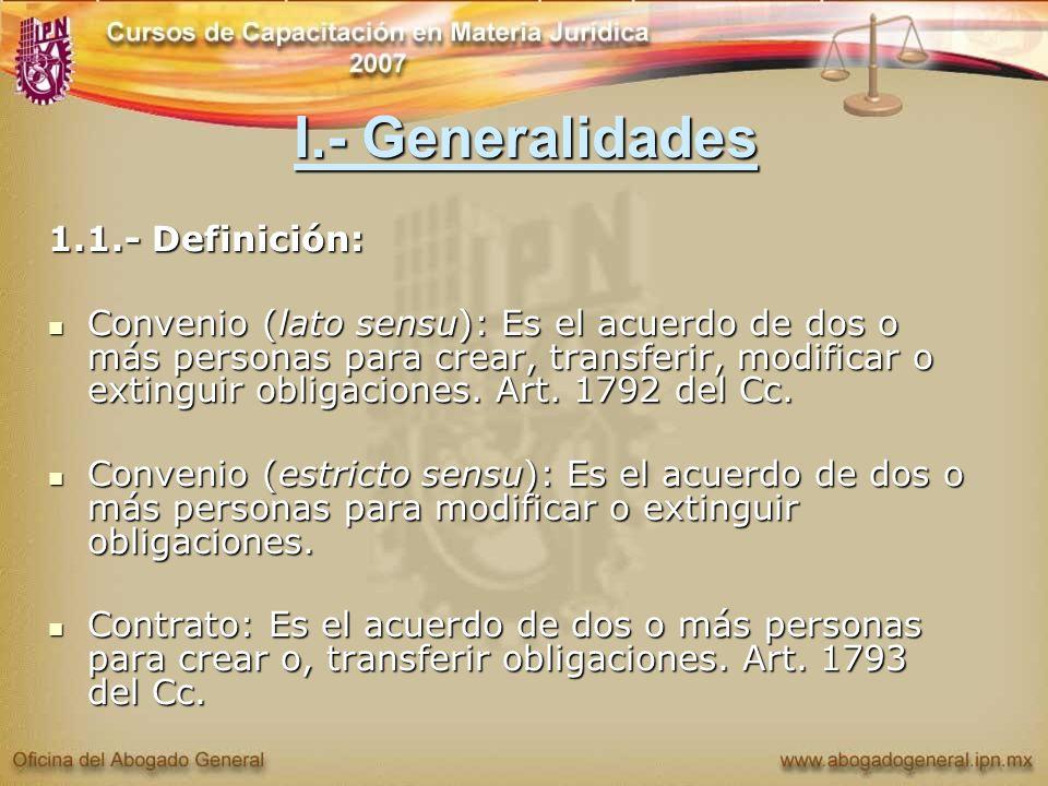 I.- Generalidades 1.1.- Definición: