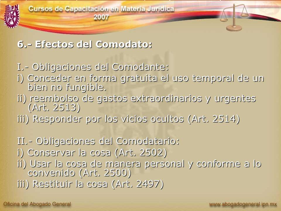 6.- Efectos del Comodato: